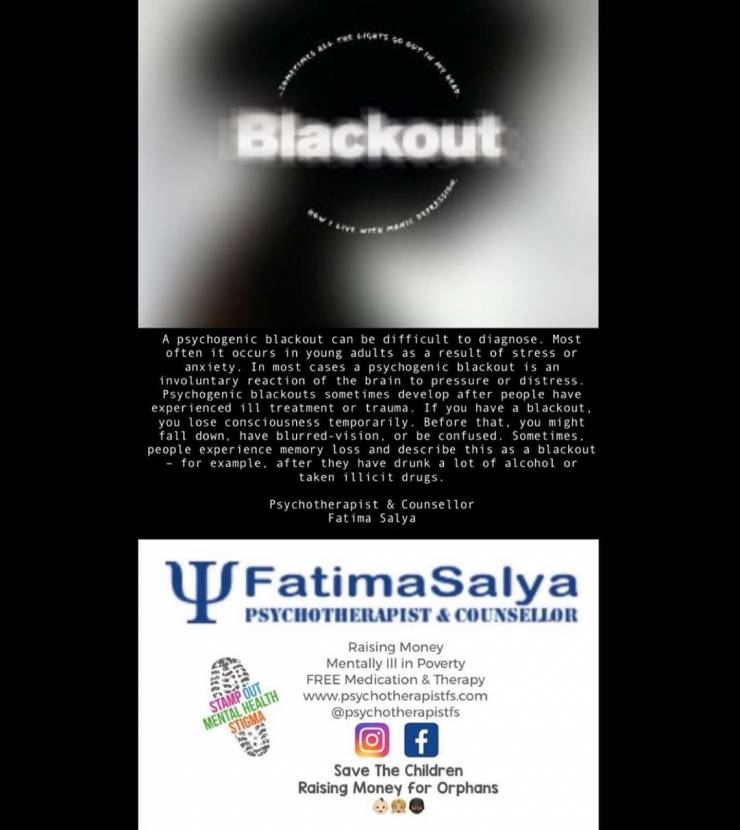 A psychogenic blackout can be hard to diagnose